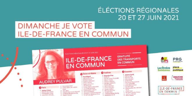 #Regionales2021 – Le 20 juin, je vote et je fais voter Audrey Pulvar et la liste «Ile-de-France en commun»!